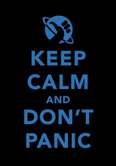 Image of blue text on a black background, under a thumb's out hitchhiking gesture: keep calm and don't panic.